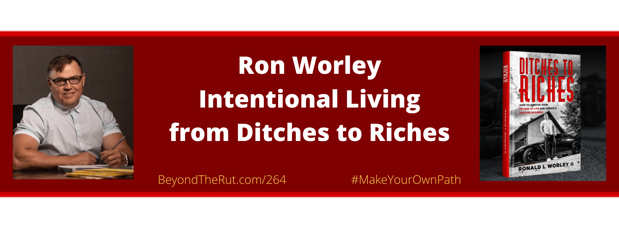 Intentional Living saved Ron Worley's Life