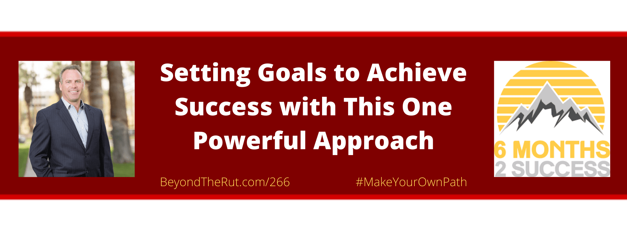 Setting goals to achieve success with this one powerful approach