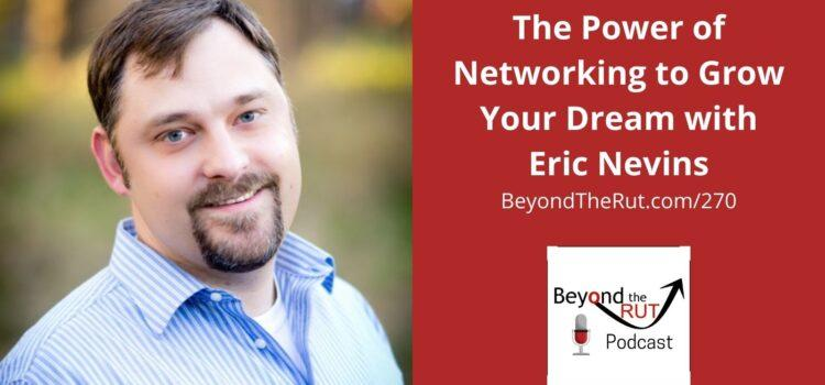 Eric Nevins discusses the power of networking in growing the Christian podcast
