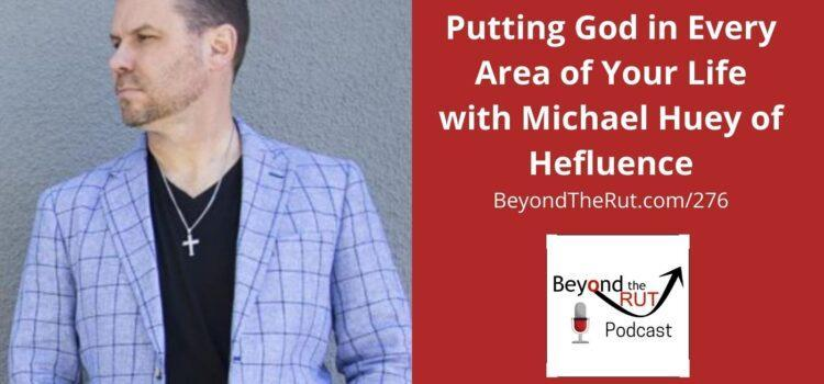 Michael David Huey is the founder of He-Fluence coaching business leaders on spiritual fitness and more.