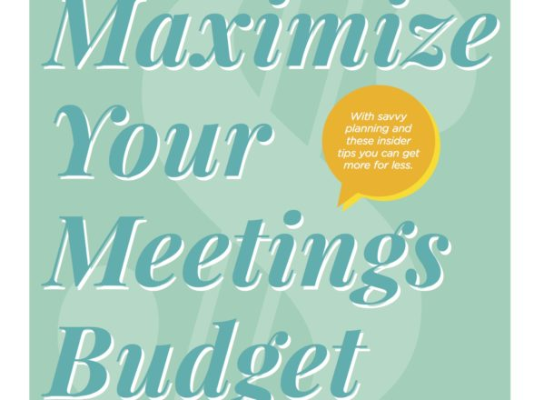 Maximize Your Meetings Budget