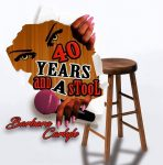 40 years and a stool starring Barbara Carlyle