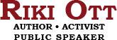 Riki Ott – Author • Activist • Public Speaker