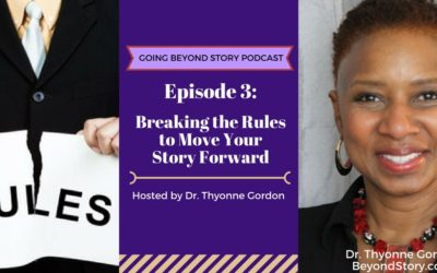 Podcast #003: Breaking the Rules to Move Your Story Forward