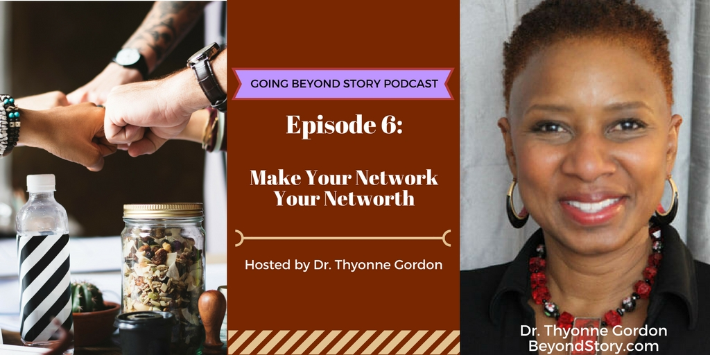 Podcast #006: Make Your Network Your Net Worth