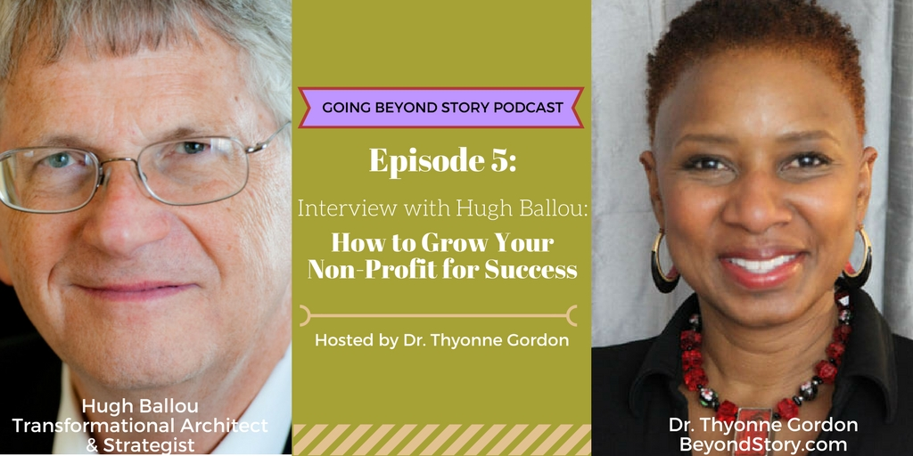 Podcast #005: Huge Ballou on How to Grow Your Nonprofit for Success