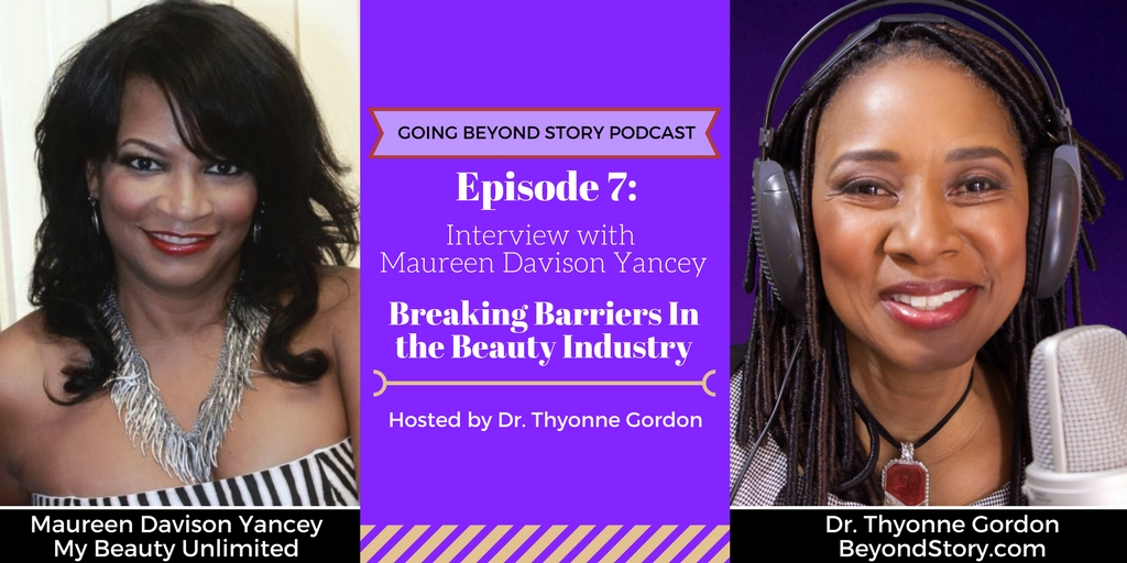 Podcast #007: Breaking Barriers in the Beauty Industry with Maureen Davison Yancey