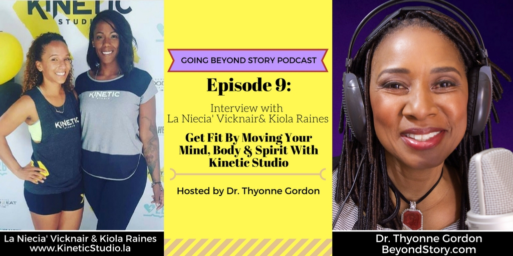 #009: Get Fit By Moving Your Mind, Body & Spirit With Kinetic Studio