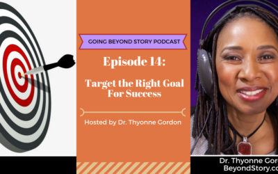 #014: Target the Right Goal For Success
