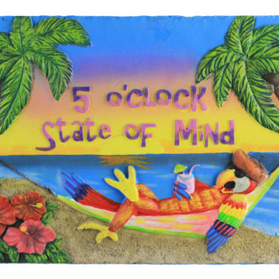 """10"""" 5 O'Clock State of Mind Resin Plaque"""