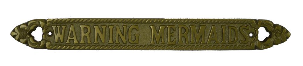 "13""L Warning Mermaids Aluminum Plaque with Antique Brass Finish"