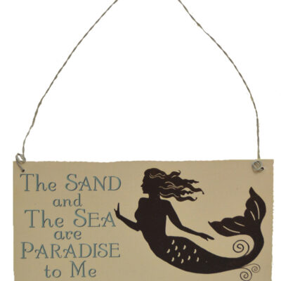 "Mermaid Thoughts Wooden Sign - The SAND and The SEA are PARADISE to Me 7""L"
