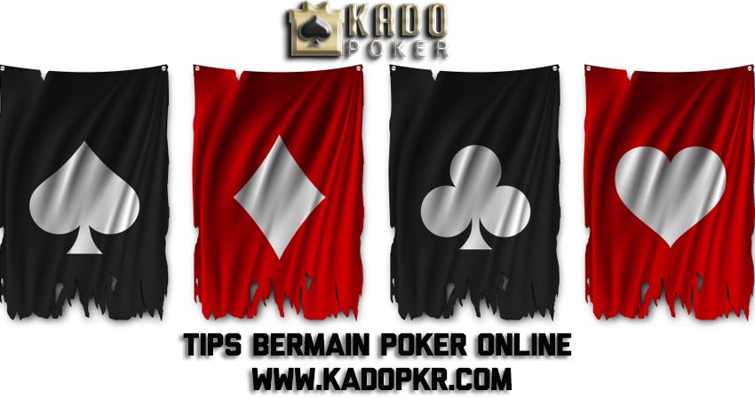 Tips Bermain Poker Online