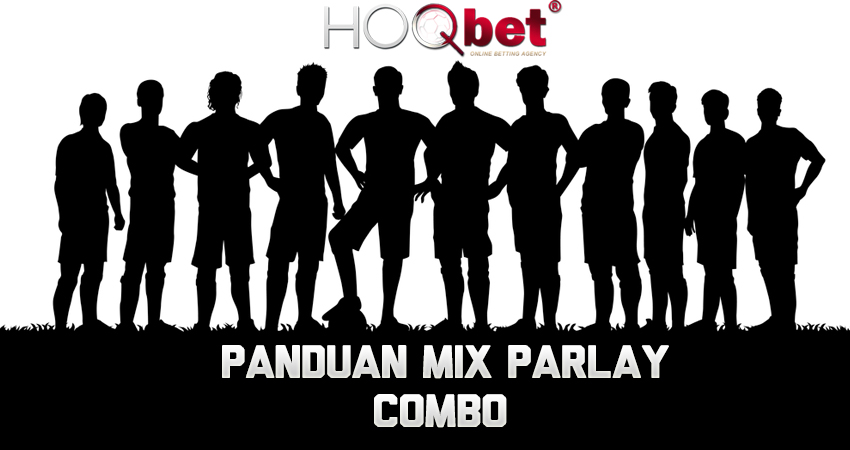 Panduan Mix Parlay Combo