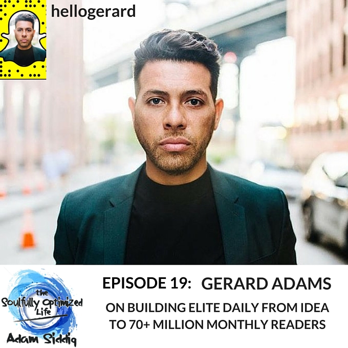 Gerard Adams Elite Daily The Soulfully Optimized Life