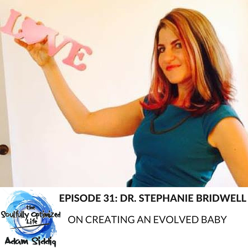 Dr. Stephanie Bridwell Evolved Baby