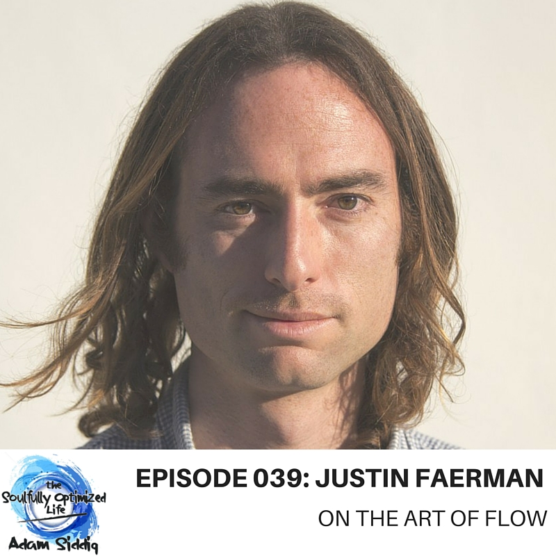 Live in the flow - Justin Faerman