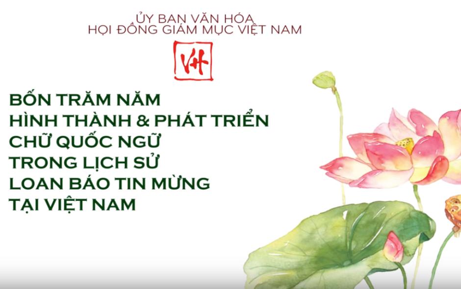 VIDEO – HỘI THẢO 400 NĂM CHỮ QUỐC NGỮ
