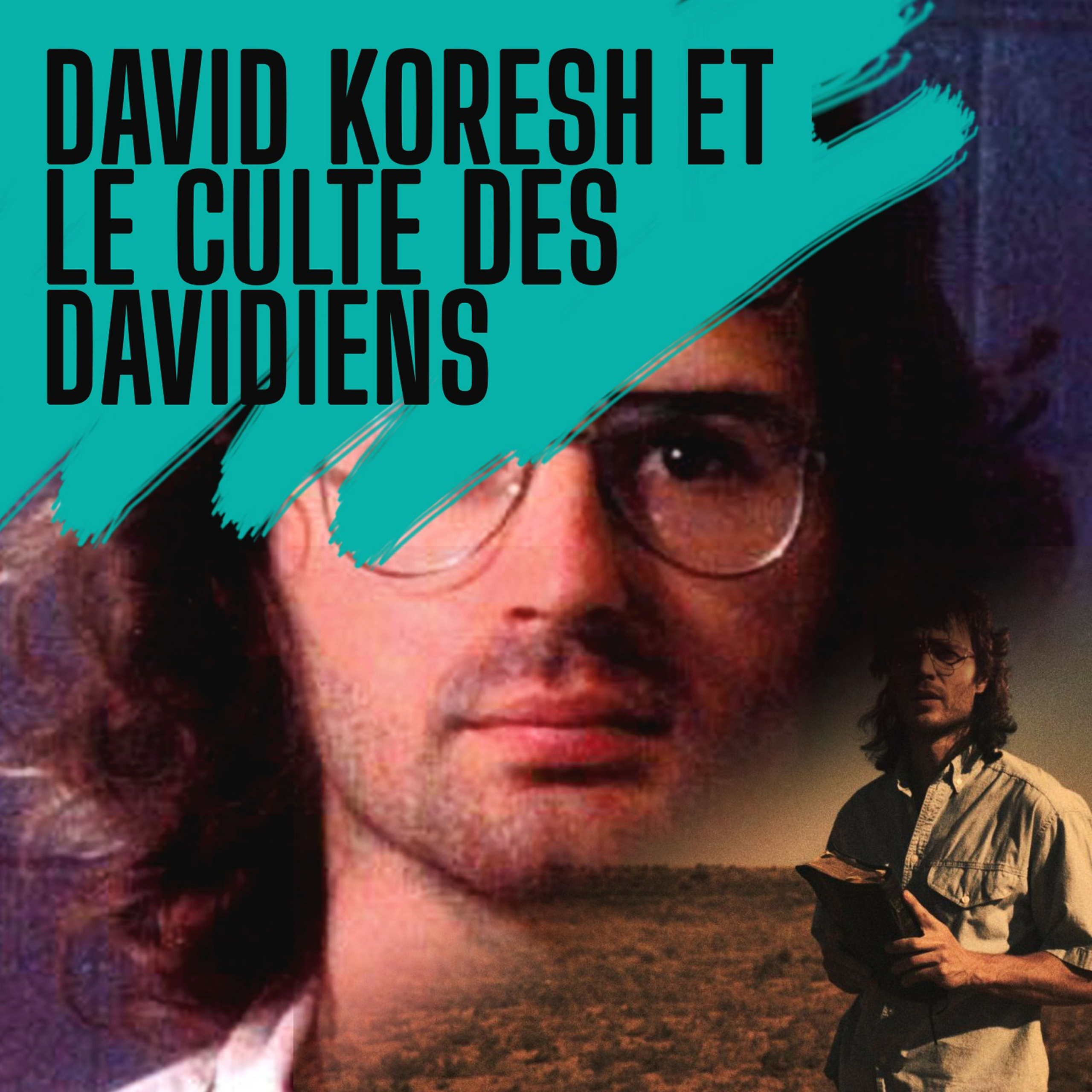 David Koresh et le culte des davidiens