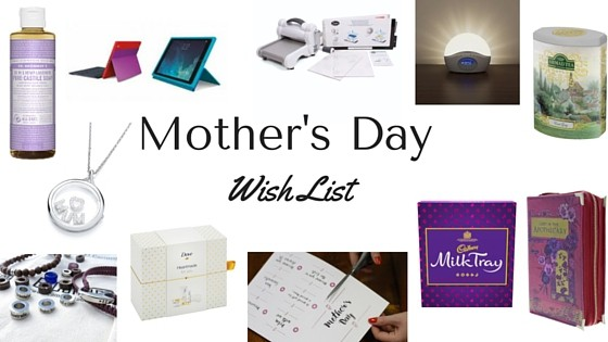 What I would love for Mother's Day