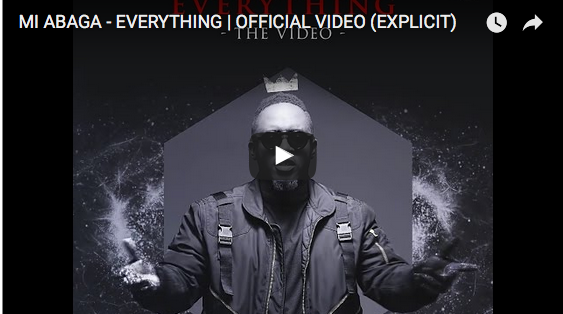 Photo of Must Watch: MI ABAGA – Everything Video
