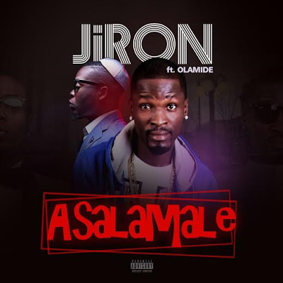 Photo of New Song By Jiron feat Olamide – Asalamale (Produced by Puffy Tee)