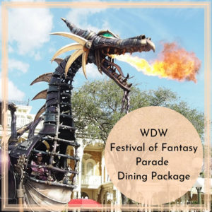 WDW Festival of Fantasy Parade Dining Package