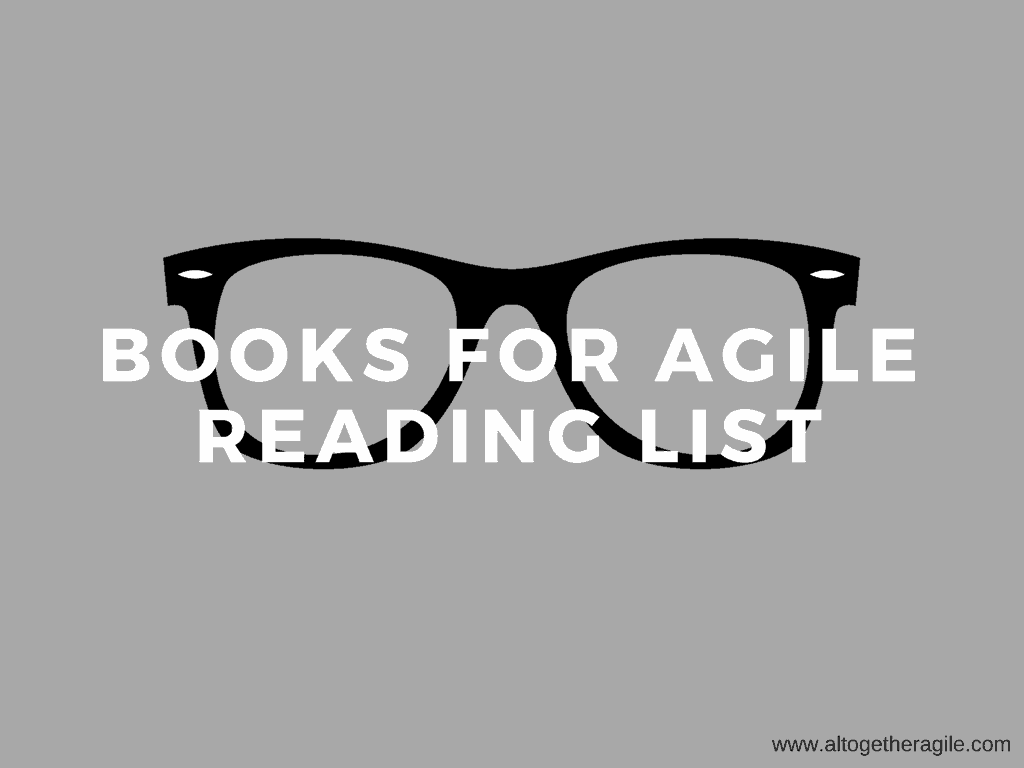 An Agile Reading List for Coaches, Trainers and Leaders