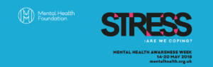 Coping with Stress: Mental Health Week 2018