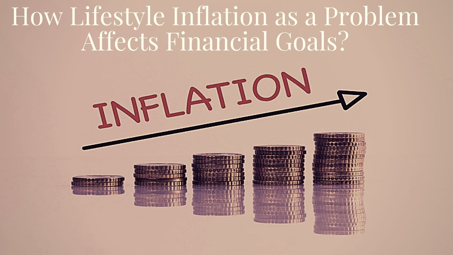 LIFESTYLE INFLATION 2