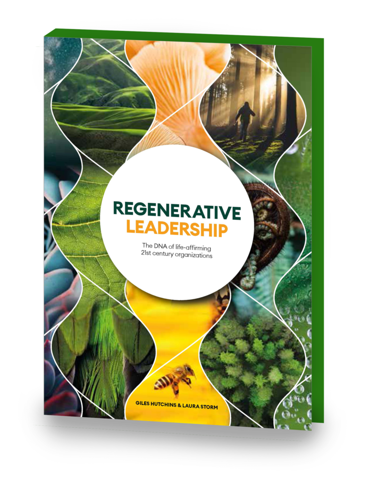 Regenerative Leadership by Giles Hutchins & Laura Storm