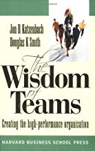 The Wisdom of Teams by Jon R Katzenbach and Douglas K Smith