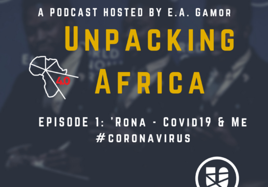 Unpacking Africa | 'Rona and Me