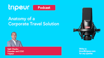 Podcast: Anatomy of a Corporate Travel Solution
