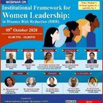 Webinar On Institutional Framework For Women Leadership In Disaster Risk Reduction (DRR)