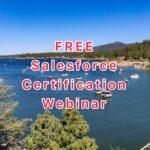 Free Salesforce Certification Webinar