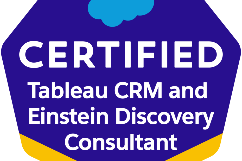 Tableau CRM and Einstein Discovery Consultant Badge