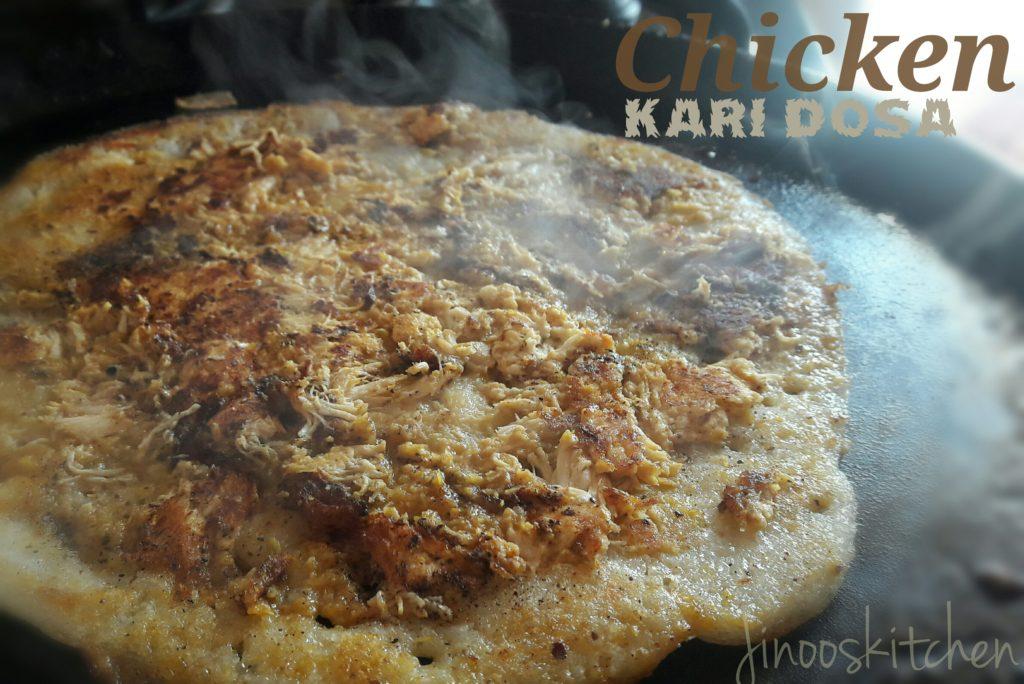 Chicken kari dosa