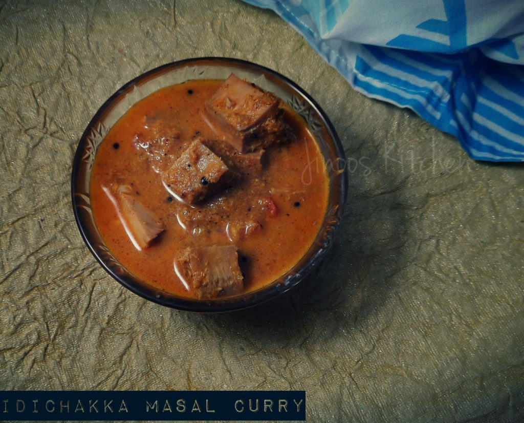 Idi chakka Masal curry