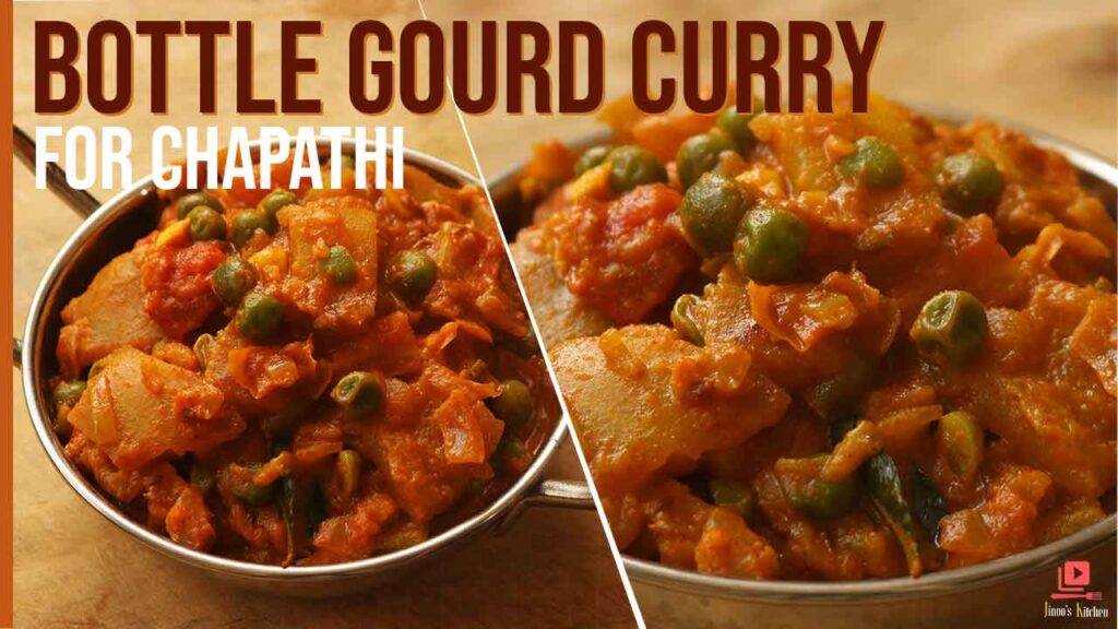 bottle gourd curry for chapathi