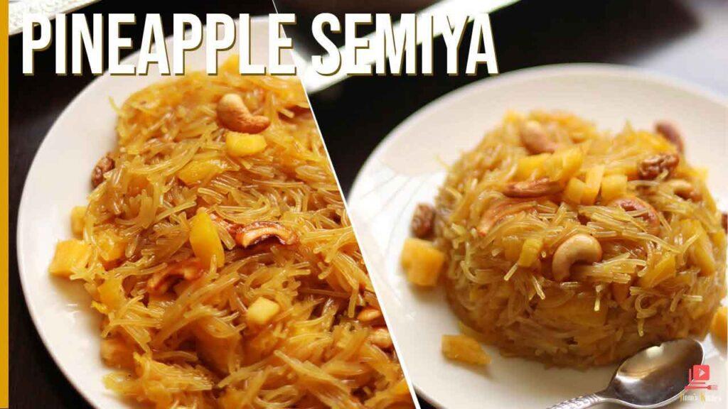 pineapple semiya recipe