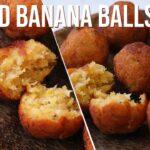 bread banana balls