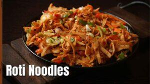 roti noodles recipe