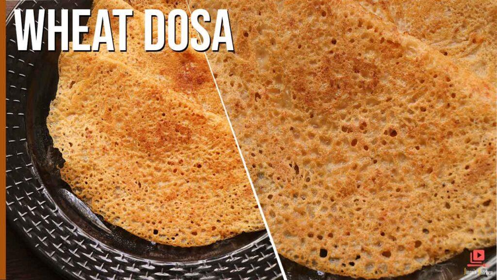wheat dosa recipe