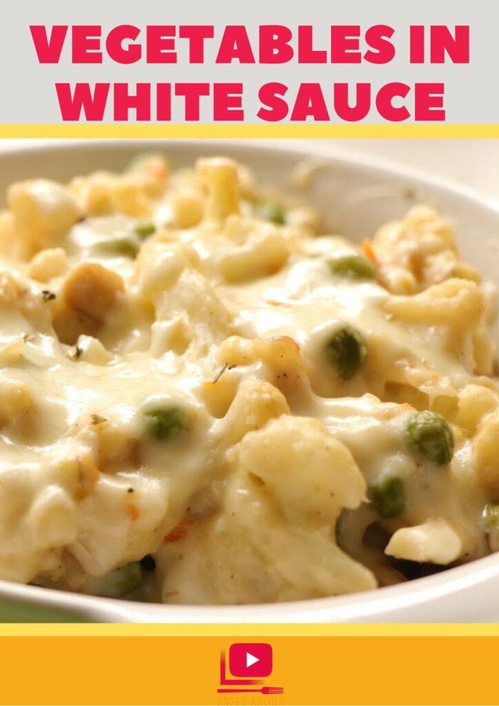 vegetables in white sauce recipe
