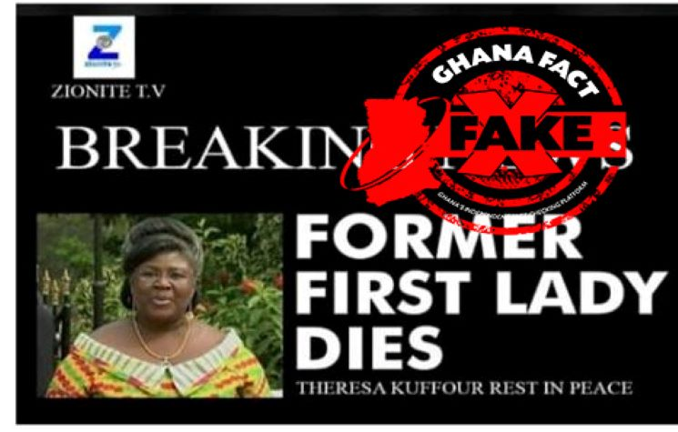 FACT-CHECK: Reported death of Madam Theresa Kufuor False