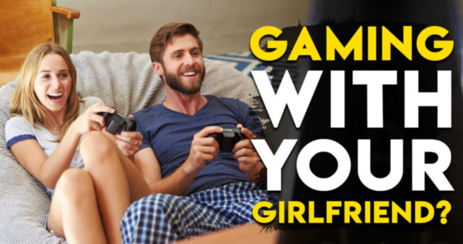 Games to Play with Girlfriend