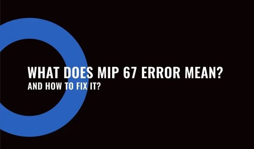 What does MIP 67 mean