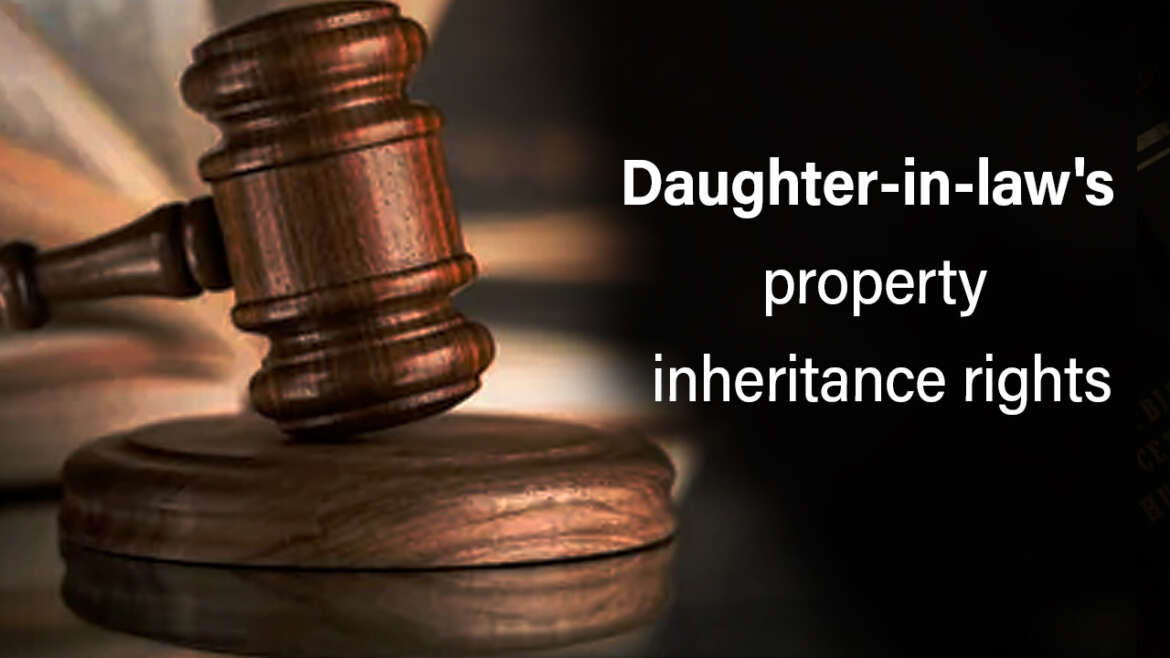 Right of the Daughter-in-law's in the property of the In Laws