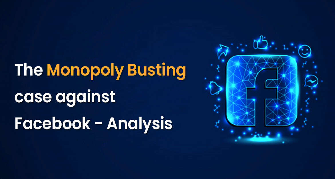 The Monopoly Busting Case against Facebook